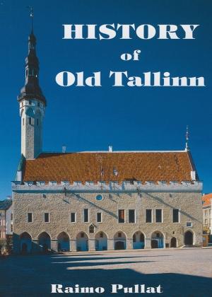 HISTORY OF OLD TALLINN
