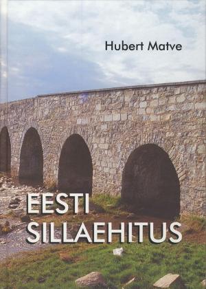EESTI SILLAEHITUS