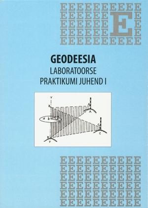 GEODEESIA LABORATOORSE PRAKTIKUMI JUHEND I